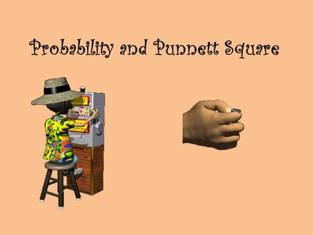 Probability and Punnett Square