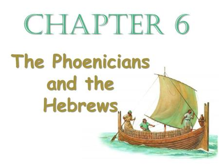 The Phoenicians and the Hebrews