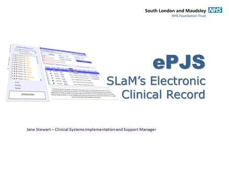 ePJS SLaM's Electronic Clinical Record