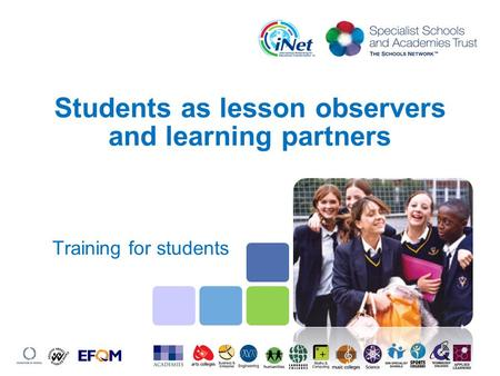 Students as lesson observers and learning partners Training for students.