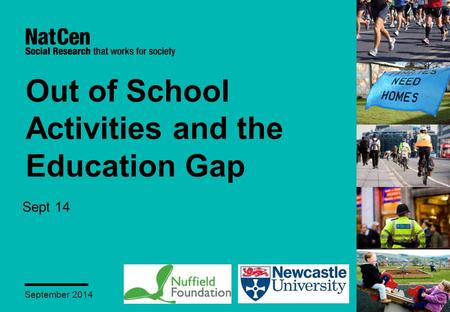 Out of School Activities and the Education Gap Sept 14 September 2014.