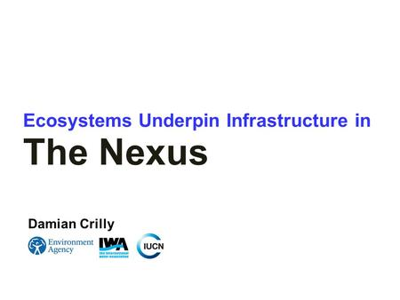 Ecosystems Underpin Infrastructure in