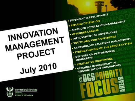 INNOVATION MANAGEMENT PROJECT July 2010. Excellence Awards.