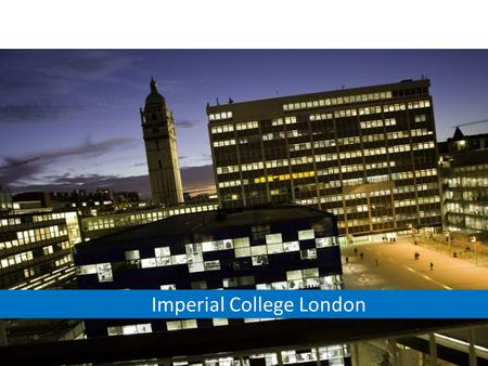 Helen Challis International Office Imperial College London.