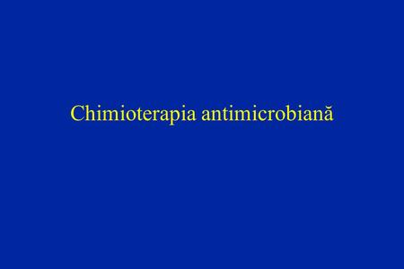 Chimioterapia antimicrobiană
