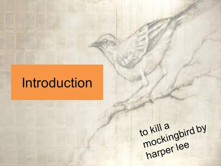 a literary analysis of the prejudice in to kill a mockingbird by harper lee To kill a mockingbird is a novel written by harper lee  a recurring theme throughout this book is discrimination, which will be discussed below with quotes .