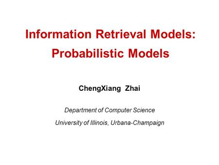 Information Retrieval Models: Probabilistic Models
