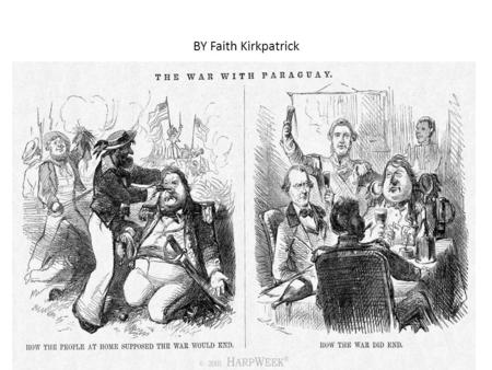 BY Faith Kirkpatrick. War on Paraguay PhotoLogos The logical appeal in this picture is the government don't always do what they say there going to. The.