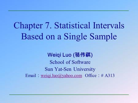 Chapter 7. Statistical Intervals Based on a Single Sample