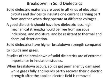 Breakdown in Solid Dielectrics