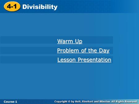4-1 Divisibility Warm Up Problem of the Day Lesson Presentation