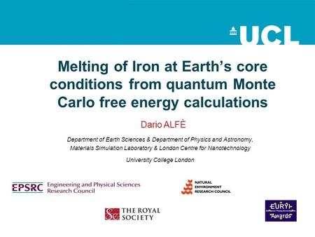 Melting of Iron at Earth's core conditions from quantum Monte Carlo free energy calculations Department of Earth Sciences & Department of Physics and Astronomy,