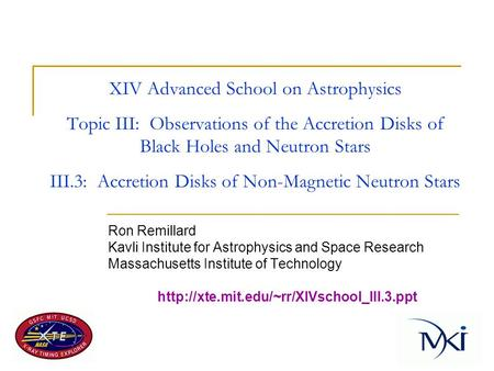 XIV Advanced School on Astrophysics Topic III: Observations of the Accretion Disks of Black Holes and Neutron Stars III.3: Accretion Disks of Non-Magnetic.