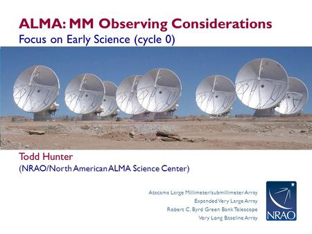 ALMA: MM Observing Considerations