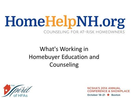 What's Working in Homebuyer Education and Counseling.