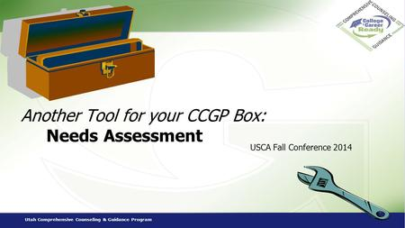 Another Tool for your CCGP Box: Needs Assessment