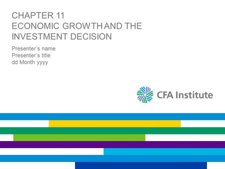 Chapter 11 economic Growth and the Investment Decision