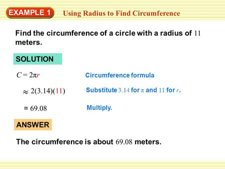 Using Radius to Find Circumference