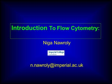 Introduction To Flow Cytometry: