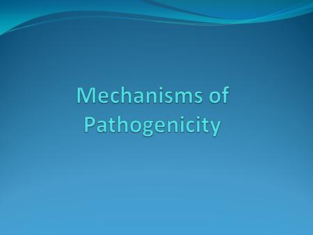 Define a Few Words: Pathogen Pathology Pathologist Pathogenicity Pathogenesis.