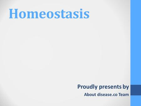 Homeostasis Proudly presents by About disease.co Team.