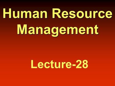 Human Resource Management Lecture-28. Job Pricing.