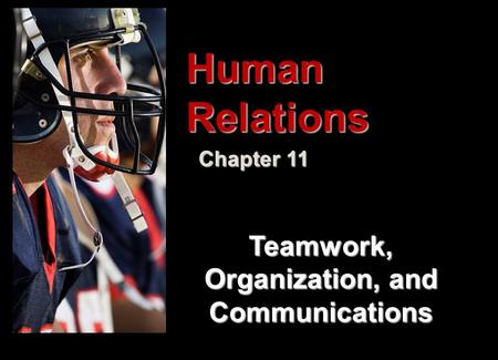 Organization, and Communications