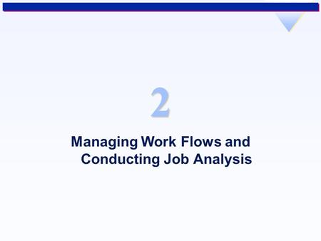 conducting a job analysis The conduct of a job description process within the company allows clarifying both the employer's and employees' expectations, by clearly stating the employee's required skills, experience and responsibilities.