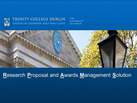 Research Proposal and Awards Management Solution.