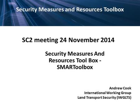 SC2 meeting 24 November 2014 Security Measures and Resources Toolbox