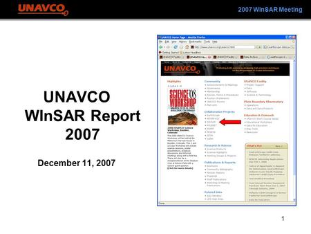1 2007 WInSAR Meeting UNAVCO WInSAR Report 2007 December 11, 2007.