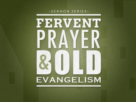"Next Sermon Series (December) "" A Prayer For Boldness"" Acts 4:23-31."