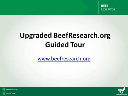 Upgraded BeefResearch.org Guided Tour www.beefresearch.org.
