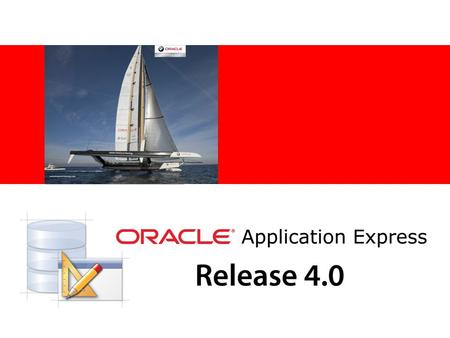 © 2010 Oracle Corporation The following is intended to outline our general product direction. It is intended for information purposes only, and may not.