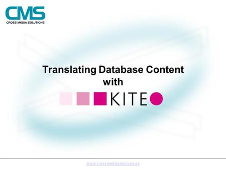 Translating Database Content with www.crossmediasolutions.de.