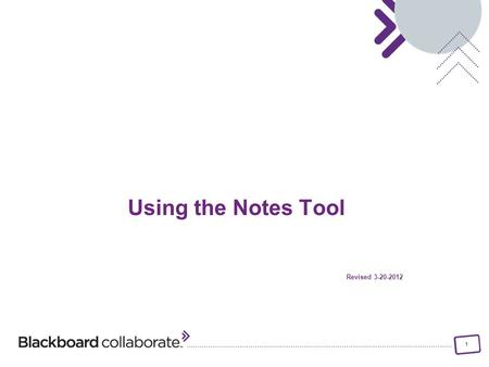 1 Using the Notes Tool Revised 3-20-2012. 2 Materials License Learn how to access Notes Using Notes Exporting Notes Importing Notes Printing Notes Searching.