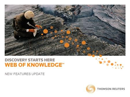 NEW FEATURES UPDATE. ©2011 Thomson Reuters. All rights reserv©2011 Thomson Reuters. All rights reserved. 1 ed. NEW FEATURES AND ENHANCEMENTS Search Features.