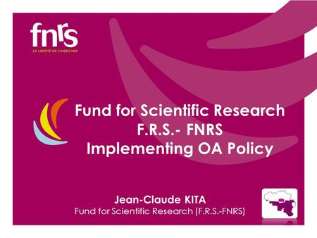 Jean-Claude KITA Fund for Scientific Research (F.R.S.-FNRS) Fund for Scientific Research F.R.S.- FNRS Implementing OA Policy.