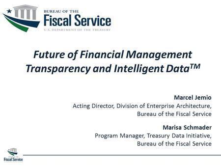 Future of Financial Management Transparency and Intelligent DataTM