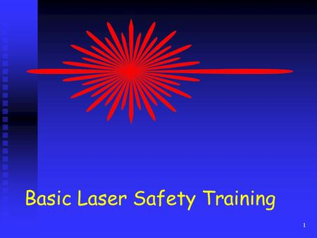 Basic Laser Safety Training