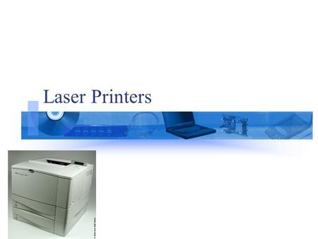 Laser Printers. Basics of Laser Printing Technology The primary principle at work in a laser printer is static electricity. Static electricity is simply.