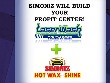SIMONIZ WILL BUILD YOUR PROFIT CENTER !. Has reduced hand waxing of cars to a unique application that applies an actual carnauba wax to the entire!