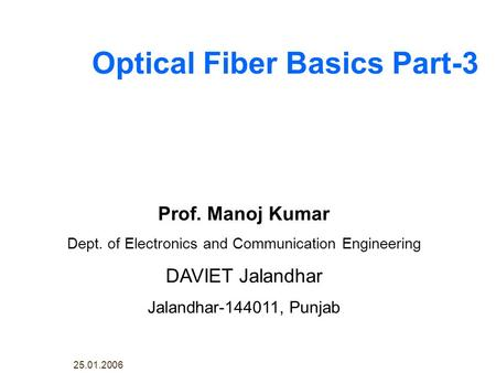 Optical Fiber Basics Part-3