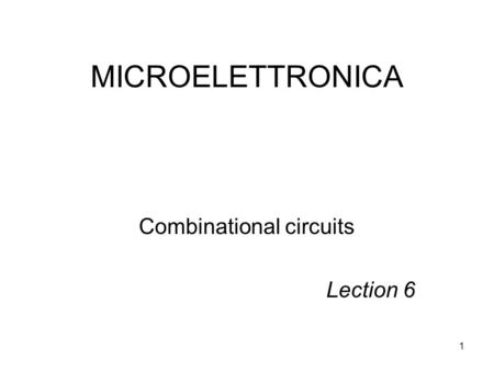 Combinational circuits Lection 6