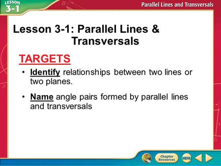 Lesson 3-1: Parallel Lines & Transversals