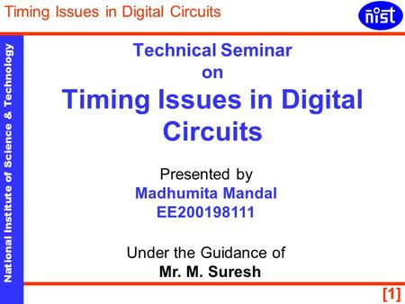 Technical Seminar on Timing Issues in Digital Circuits