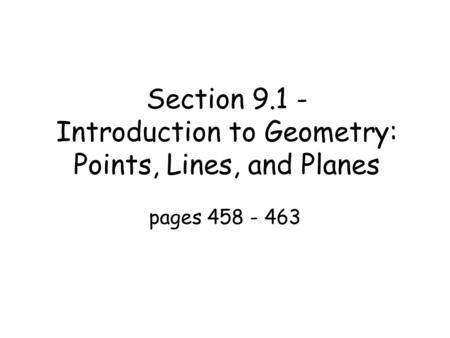 Section Introduction to Geometry: Points, Lines, and Planes