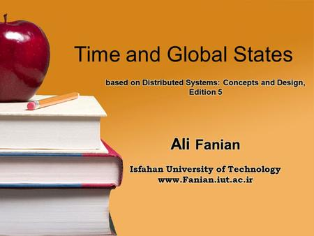 Titles Introduction Clocks, events and process states Synchronizing physical clocks Logical time and logical clocks Global states Distributed debugging.
