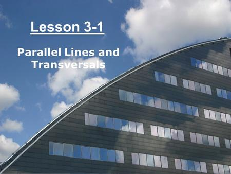 Lesson 3-1 Parallel Lines and Transversals. Ohio Content Standards: