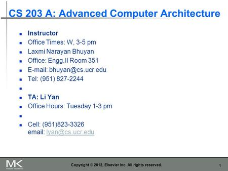 CS 203 A: Advanced Computer Architecture
